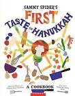 Sammy Spider's First Taste of Hanukkah: A Cookbook by Genene Turndorf, Sylvia A Rouss (Hardback, 2015)