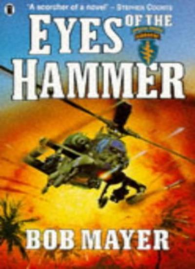Eyes of the Hammer,Bob Mayer
