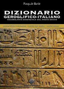Dizionario-geroglifico-italiano-Vocabolario-essenziale-del-medio-Egitto