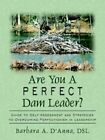 Are You a Dam Leader? D'anna Authorhouse Paperback 9781425940164