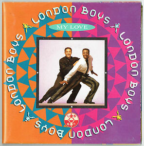 LONDON-BOYS-7-034-My-Love-Remix-Poster-Wea