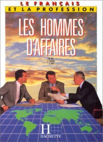 Le Francais DES Hommes d'Affaires: Textbook,Dany,Reberioux,de Renty