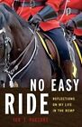 No Easy Ride: Reflections on My Life in the RCMP by Ian T. Parsons (Paperback, 2013)