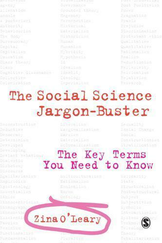 The Social Science Jargon Buster: Clé Termes You Besoin To Know Par Zina O Leary