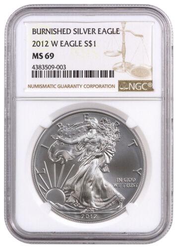 Burnished American Silver Eagle $1 NGC MS69 SKU26358 2012-W 1 oz