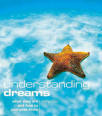 1 of 1 - Understanding Dreams: What they are and how to interpret them, Dee, Nerys, Very