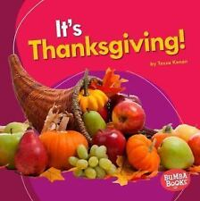 Bumba Books (tm) -- It's a Holiday!: It's Thanksgiving! by Tessa Kenan (2016,...