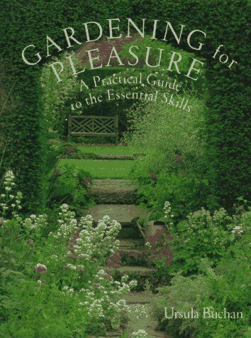 Gardening for Pleasure: A Practical Guide to the E