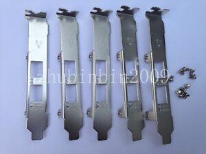 lot of 5 High Profile Bracket for Intel E10G42BTDA X520-DA2  E10G42BFSR X520-SR2