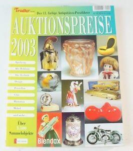 Auktionspreise 2003 Sammelobjekte Spielzeug Puppen Porzellan Technik B6345
