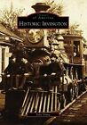 Historic Irvington by Julie Young (Paperback / softback, 2008)