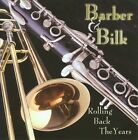Rolling Back the Years by Chris Barber (1~Trombone) (CD, Aug-2009, Rex)