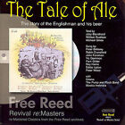 The Tale of Ale: The Story of the Englishman and His Beer * by Vic Gammon And Friends (CD, Aug-2007, Free Reed Records (UK))