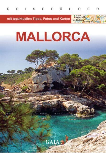Mallorca: mit topaktuellen Tipps, Fotos und Karten - Andrea Weindl