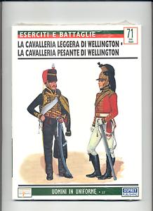 CAVALLERIE-DI-WELLINGTON-UNIFORMI-A-COLORI-E-STORIA-LIBRO-DI96PAG-COMENUOVO