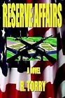 Reserve Affairs by R Torry (Hardback, 2003)