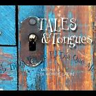 Tales & Tongues by Katchie & Le Monde Cach' (CD, Mar-2011, CD Baby (distributor))