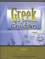 Classical Academic - Greek For Children Primer A Student Text