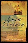 Luca Antara by Martin Edmond (Paperback, 2009)
