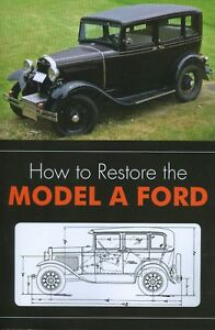 1928 29 30 1931 FORD MODEL A-RESTORATION MANUAL