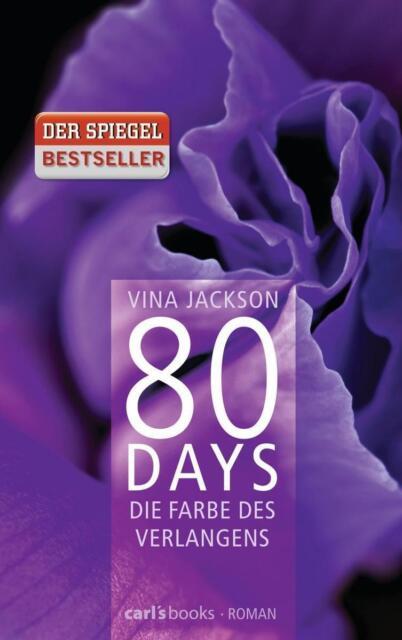 80 Days - Die Farbe des Verlangens ► Vina Jackson (Klappenbroschur) ►►►UNGELESEN