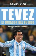 TEVEZ EL JUGADOR DEL PUEBLO - Soccer Book 2014