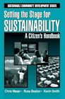 Setting The Stage for Sustainable a Citizen S Handbook HC Maser Chris N