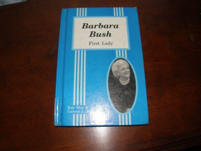 1460) Barbara Bush First Lady 1991 Blue & Naden Hardcover X-Library