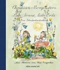 Liebe Sonne, liebe Erde von Christian Morgenstern (2015, Gebundene Ausgabe)