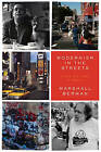 Modernism in the Streets: A Life and Times in Essays by Marshall Berman (Hardback, 2017)