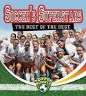 Soccer's Superstars: The Best of the Best by Amanda Bishop (Paperback / softback, 2013)