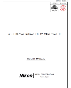 Nikon-AFS-Nikkor-ED-12-24mm-f4-G-IF-DX-Lens-Service-Repair-Manual-and-Parts-List