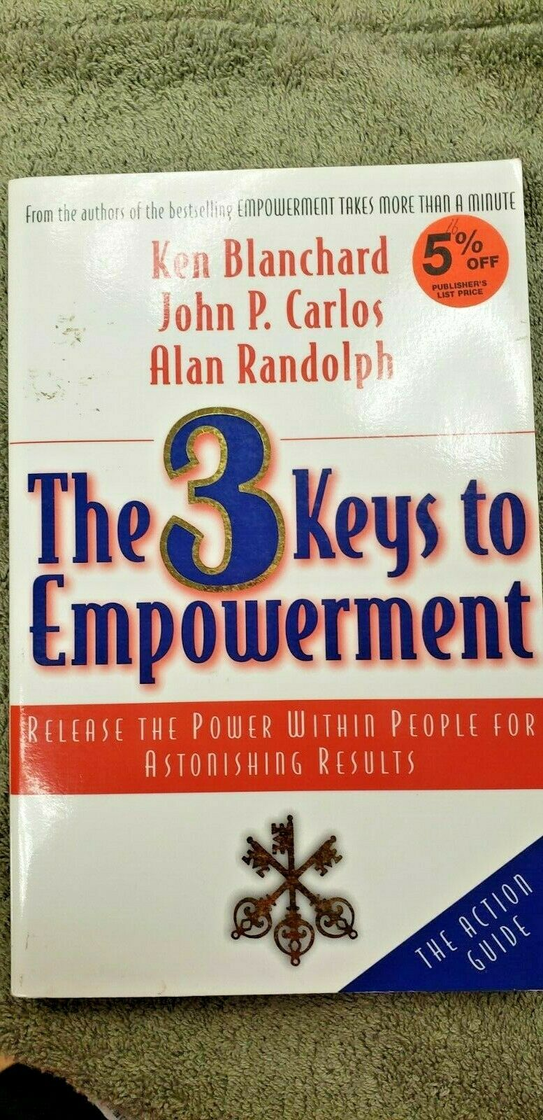 The 3 Keys to Empowerment 2