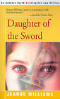 Daughter of the Sword by Jeanne Williams (Paperback / softback, 2000)