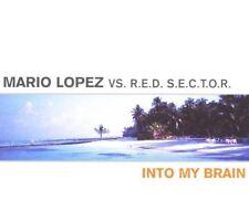 Mario Lopez Into my brain (2000, vs. R.e.d. S.e.c.t.o.r.) [Maxi-CD]