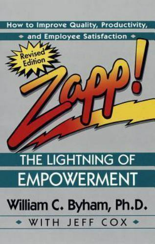 Zapp! The Lightning of Empowerment : How to Improve Quality, Productivity,... 5