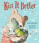 Kiss It Better by Smriti Prasadam-Halls (Hardback, 2016)