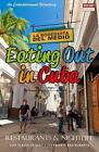 Eating Out in Cuba: A Handy Directory of Restaurants, Cafes, Bars and Nightclubs in Cuba. by Yardley G Castro (Paperback / softback, 2014)