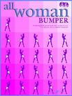 All Woman Bumper Collection: 30 Classic Songs by the Greatest Female Artists by Faber Music Ltd (Paperback, 2007)