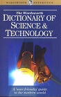 The Wordsworth Dictionary of Science and Technology by Wordsworth Editions Ltd (Paperback, 1995)