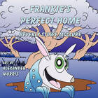Frankie's Perfect Home by Beverly Stowe McClure (Paperback / softback, 2011)