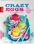 Crazy Eggs von Renate Bretzke (2014, Taschenbuch)