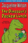 The Dinosaur's Packed Lunch by Jacqueline Wilson (Paperback, 2011)