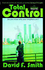 Total Control, Volume One: The Infiltration by David F Smith (Paperback / softback, 2006)