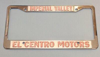 El Centro Motors >> Vintage El Centro Motors Imperial Valley Ca Metal License Plate Frame Ebay