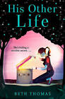 His Other Life by Beth Thomas (Paperback, 2015)