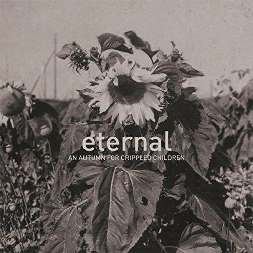 An Autumn for Crippled Children - Eternal [New CD] UK - Import