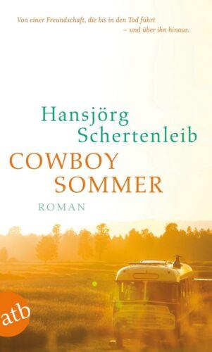 1 von 1 - Cowboysommer von Hansjörg Schertenleib (2012, Taschenbuch) UNGELESEN