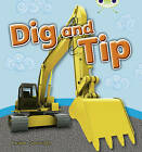 Dig and Tip (Pink A) NF by Pauline Cartwright (Paperback, 2010)