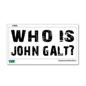 Details About Who Is John Galt Rand Atlas Shrugged Window Bumper Sticker